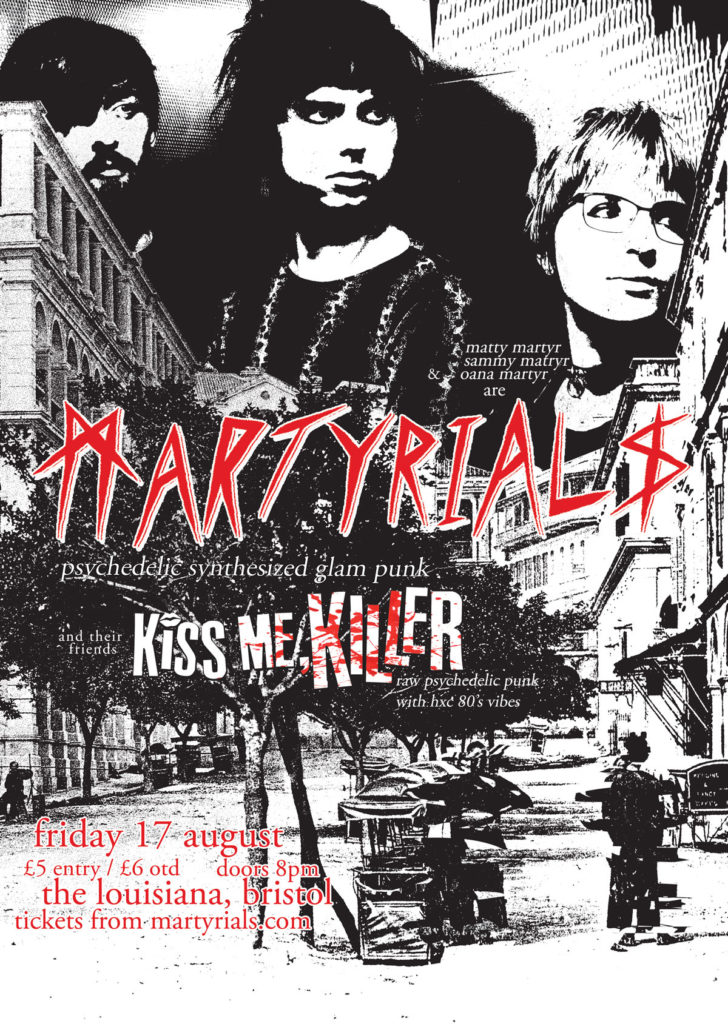 Come see Martyrials and Kiss Me, Killer at The Louisiana